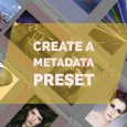 I've a new article over on Digital Photography School about creating a metadata preset. The presets allow you to include information in every file you import, so are definitely worth...
